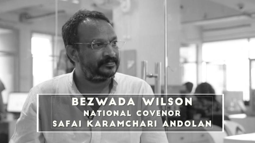 How Bezwada Wilson Liberated Lakhs Of Manual Scavengers InIndia